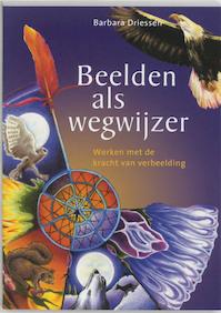 Beelden als wegwijzer - B. Driessen, Bart Driessen (ISBN 9789073798724)