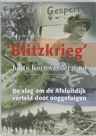 Blitzkrieg, halte Kornwerderzand - H. Sprakel, A. Sprakel (ISBN 9789052943619)