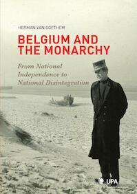 Belgium and the Monarchy - Herman van Goethem (ISBN 9789054876984)