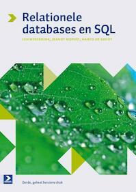 Relationele databases en SQL - Leo Wiegerink, Jeanot Bijpost, Marco de Groot (ISBN 9789039527146)