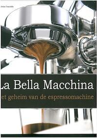 La Bella Macchina - Dimitrios Tsantidis (ISBN 9789045647067)