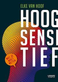 Hoogsensitief - Elke Van Hoof (ISBN 9789401426695)