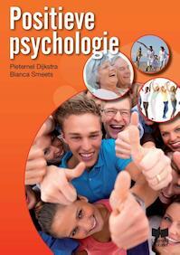 Positieve psychologie - Pieternel Dijkstra, Bianca Smeets (ISBN 9789041509765)