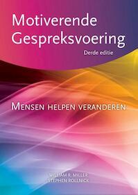 Motiverende gespreksvoering - William R. Miller, Stephen Rollnick (ISBN 9789075569711)