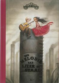 Een melodie van ijzer en staal - Benjamin Lacombe (ISBN 9789059326552)
