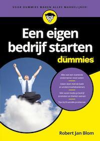 Een eigen bedrijf starten voor Dummies - Robert Jan Blom, Robert J. Blom (ISBN 9789045351391)