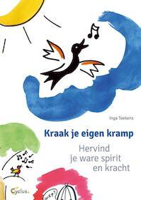 Kraak je eigen kramp - Inga Teekens (ISBN 9789085750581)