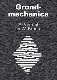 Grondmechanica - Arnold Verruijt, W. Broere (ISBN 9789065622747)
