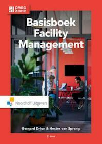 Basisboek facility management - Bernard Drion, Hester van Sprang (ISBN 9789001868833)