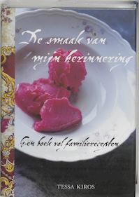 De smaak van mijn herinnering - Tessa Kiros (ISBN 9789058973061)