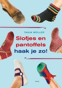 Slofjes en pantoffels haak je zo! - Tracy Mueller (ISBN 9789058779052)