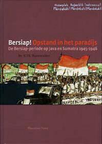 Bersiap! Opstand in het paradijs - H.Th. Bussemaker (ISBN 9789057303661)