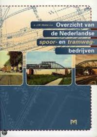 Overzicht van de Nederlandse spoor- en tramwegbedrijven - J.W. Sluiter (ISBN 9789053452240)