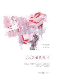 Ooghoek - Charlotte Van den Broeck, Lies Van Gasse (ISBN 9789056551674)