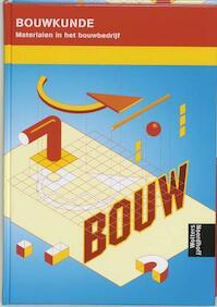 Materialen in het bouwbedrijf - N.W. Schellingerhout (ISBN 9789001142636)