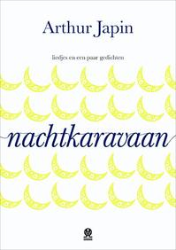 Nachtkaravaan - Arthur Japin (ISBN 9789492241214)