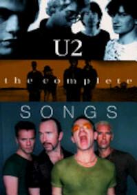 U2 - The Complete Songs - U2 (Musical Group) (ISBN 9780711974692)