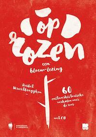 Op Rozen. Een Bloem-Lezing (+CD) - Liesbet Vereertbrugghen (ISBN 9789089318435)