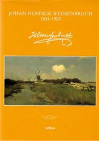 Johan hendrik weissenbruch 1824-1903 - Laanstra (ISBN 9789065220097)