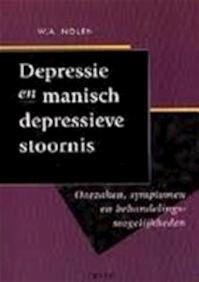 Depressie en manisch-depressieve stoornis - Willem Anton Nolen (ISBN 9789051216714)