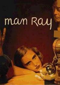 Man Rray 1890-1976 - Man Ray (ISBN 9789075225013)