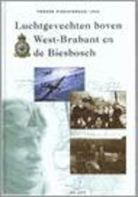 Luchtgevecht boven West-Brabant en de Biesbosch - J. Jolie (ISBN 9789076254173)