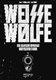 Weisse Wölfe - David Schraven (ISBN 9783981691702)