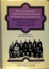 Der zwanzigste bis dreiundzwanzigste Kongress des Deutschen Schachbundes Berlin 1920, Hamburg 1921, Oeynhausen 1922 Frankfurt a.M. 1923 - Dimer (ISBN 3283001847)