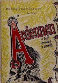 Ardennen in België, Luxemburg en Frankrijk - Sem Presser