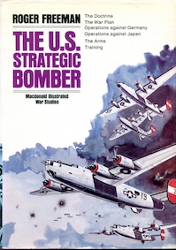 The U.S. strategic bomber - Roger Anthony Freeman (ISBN 9780356080963)