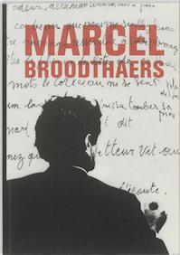 Marcel Broodthaers - Cathleen Chaffee, Virginie Devillez, Frederik Leen, Birgit Pelzer, Francisca Vandepitte (ISBN 9789053497920)