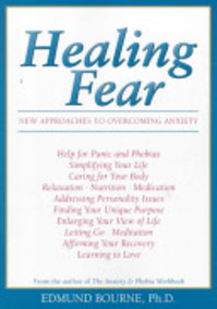 Healing Fear - Edmund J. Bourne (ISBN 9781572241169)