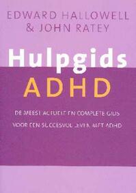 Hulpgids ADHD - E.M. Hallowell, J.J. Ratey (ISBN 9789057122118)