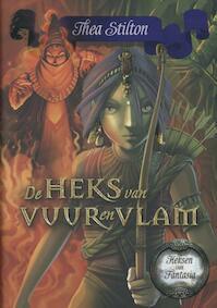 De heks van vuur en vlam - Thea Stilton (ISBN 9789085922407)