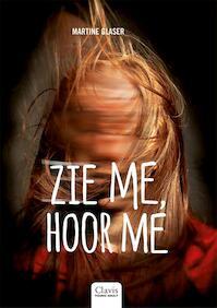 Zie me, hoor me - Martine Glaser (ISBN 9789044823967)
