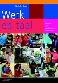Werk en taal - Nelleke Koot (ISBN 9789046901588)
