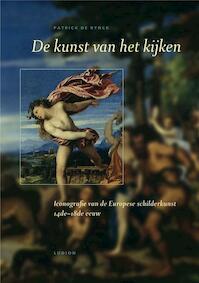 de kunst van het kijken - P. de Rynck (ISBN 9789055445240)