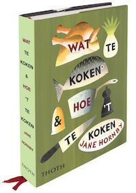 Wat te koken & hoe 't te koken - Jane Hornby, Jane Hornby (ISBN 9789068685688)