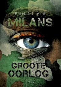 Milans Groote Oorlog - Patrick Lagrou (ISBN 9789044818611)
