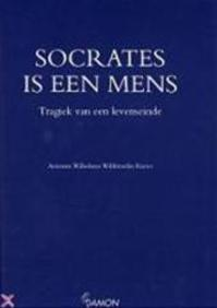 Socrates is een mens - Antonius Wilhelmus Willibrordus Rieter (ISBN 9789055731039)