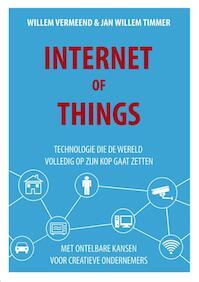 Internet of things - Willem Vermeend, Jan Willem Timmer (ISBN 9789082199345)