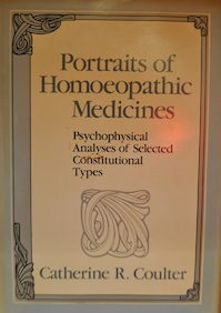 Portraits of homoeopathic medicines - Catherine R. Coulter, National Center For Homoeopathy (U.S.) (ISBN 9780938190615)