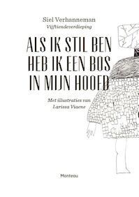 Als ik stil ben heb ik een bos in mijn hoofd - Siel Verhanneman (ISBN 9789022333907)