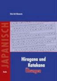 Hiragana und Katakana Übungen - Shinichi Okamoto (ISBN 9783875484489)