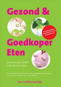 Gezond & Goedkoop eten - Elske van Dijk (ISBN 9789048415007)