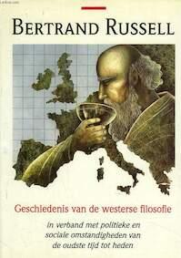 Geschiedenis der westerse filosofie - Bertrand Russell (ISBN 9789063250706)