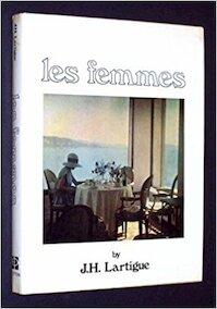 Les femmes - Jacques-Henri Lartigue