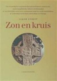 Zon en kruis - Jakob Streit, Lambert van Looij (ISBN 9789062381029)