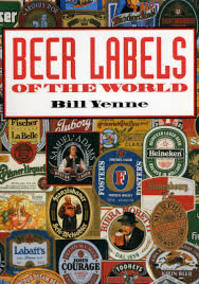 Beer labels of the world - Bill Yenne (ISBN 9781555218577)