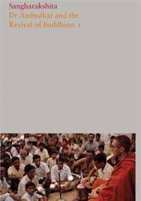 Dr Ambedkar and the Revival of Buddhism I - Sangharakshita (ISBN 9781909314788)